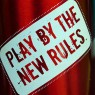 Play by the New Rules
